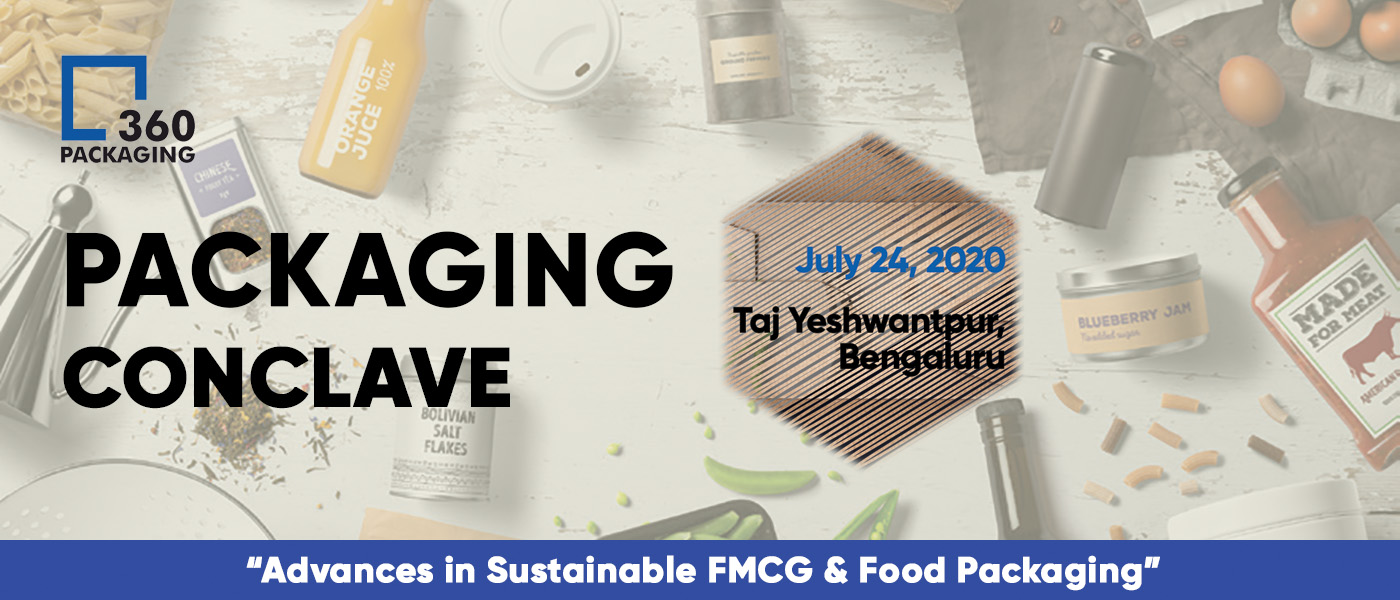 Packaging 360 Conclave 24 July 2020 Bengaluru