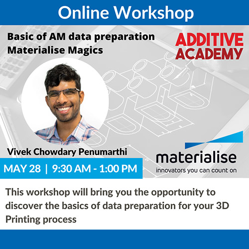 Basic of AM data preparation: Materialise Magics